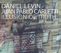 Daniel Levin Juan Pablo Carletti  Illusion of Truth