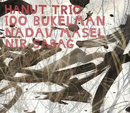 Bukelman/Masel/Sabag  Hanut Trio