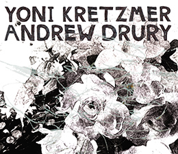Andrew Drury/Yoni Kretzmer   Oranges  (OutNow Recordings)