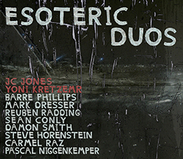 JC Joens & Yoni Kretzmer a.o. Esoteric Duos (OutNow & KCR)
