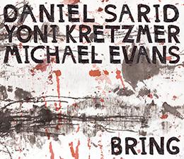 Out May 2019!  Sarid/Kretzmer/Evans  Bring