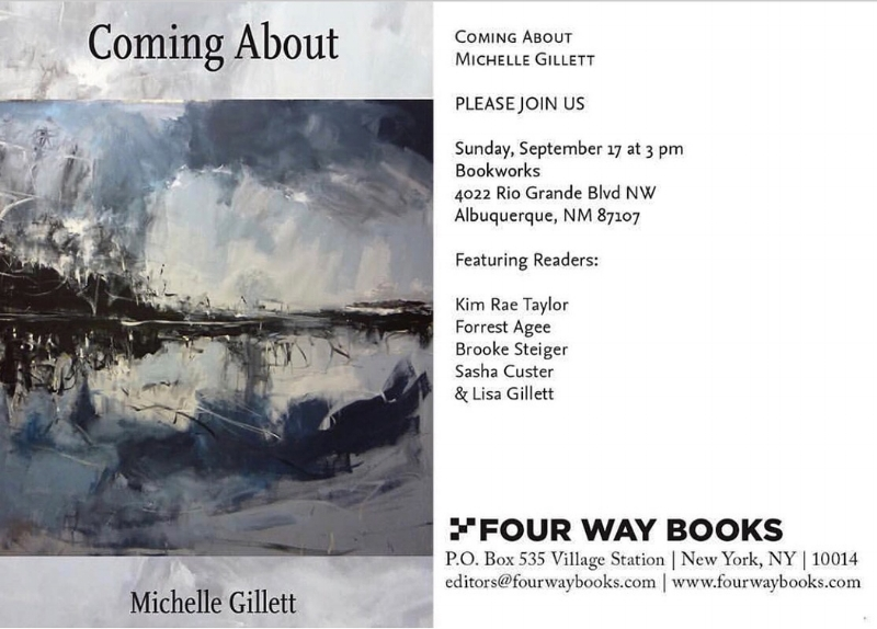 I was honored to be asked to read poems to celebrate the book release of Coming About and remember the life of Michelle Gillette, a special friend and talented poet, writer, artist. For information about the reading and life of Michelle  http://www.bkwrks.com/michelle-gillett.  Information about the book  available here