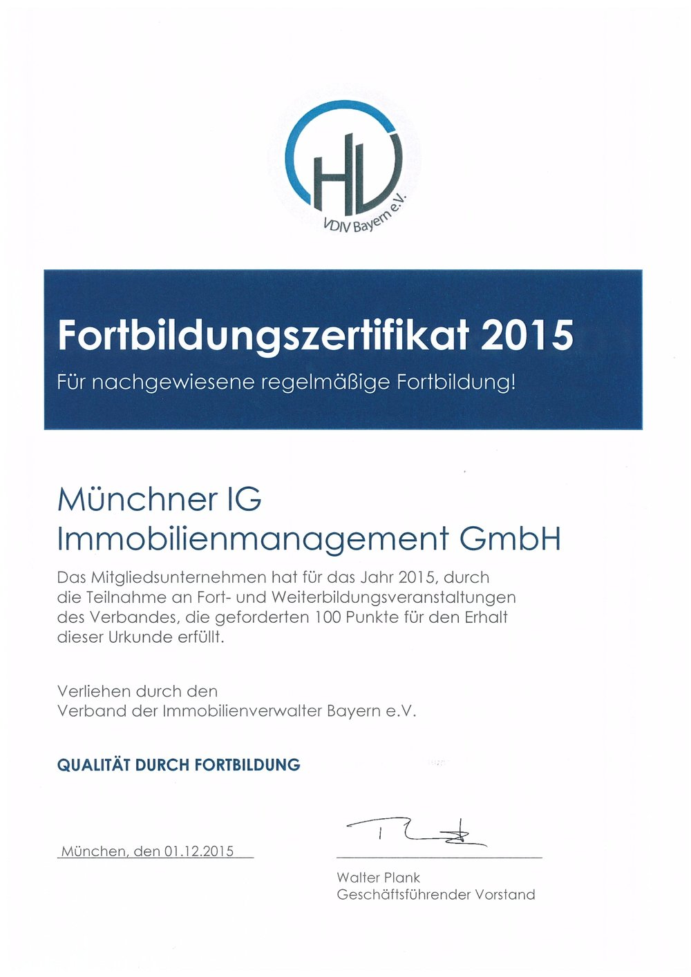 AktuellesFortbildungszertifikat aus 2014 vom Verband der Immobilienverwalter Bayern e.V.