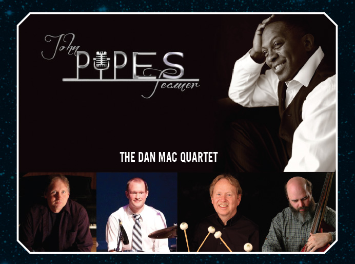 "Dan Mac Quartet with John ""Pypes"" Teamer and Brad Shermock"