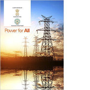 Power for All: A Joint Initiative of Government of India & Government of Andhra Pradesh