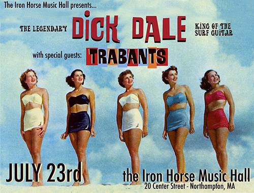 Flier for our most recent show with Dick Dale