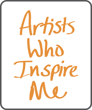 Whose work inspires you today?
