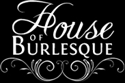 House of Burlesque Ltd.