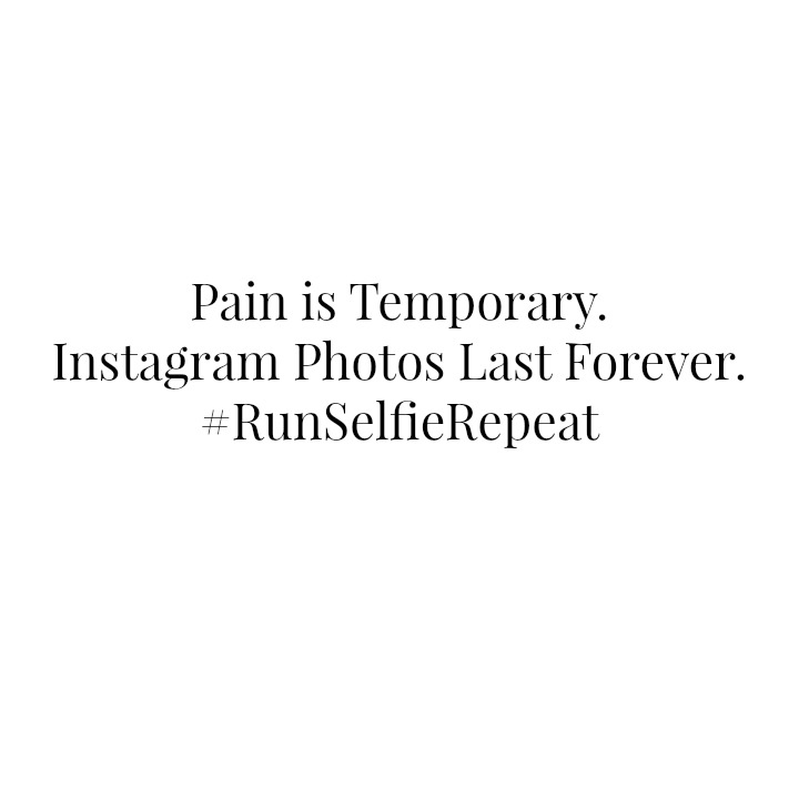 Pain is temporary instagram is forever
