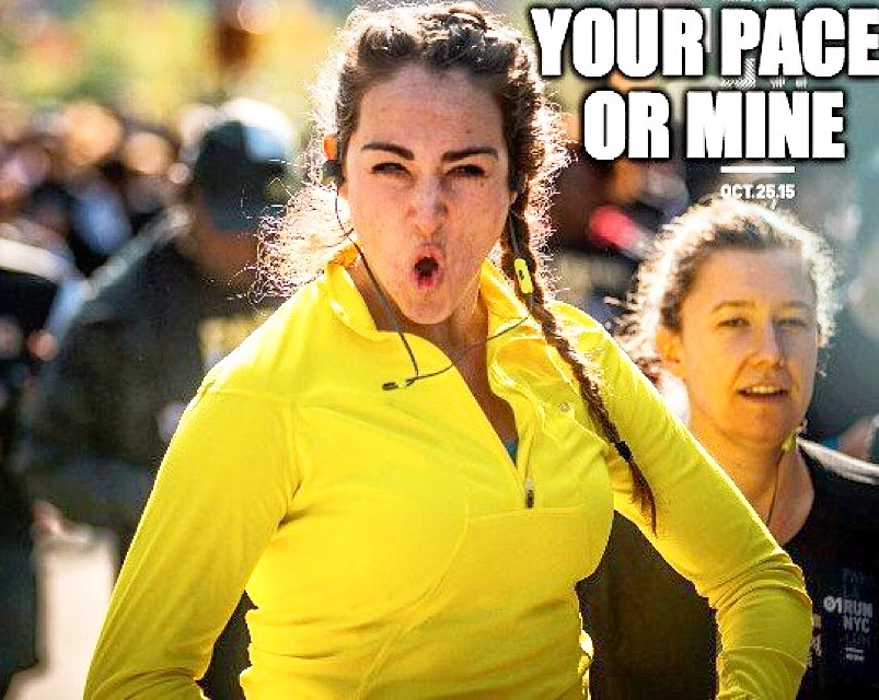 Your Pace or mine