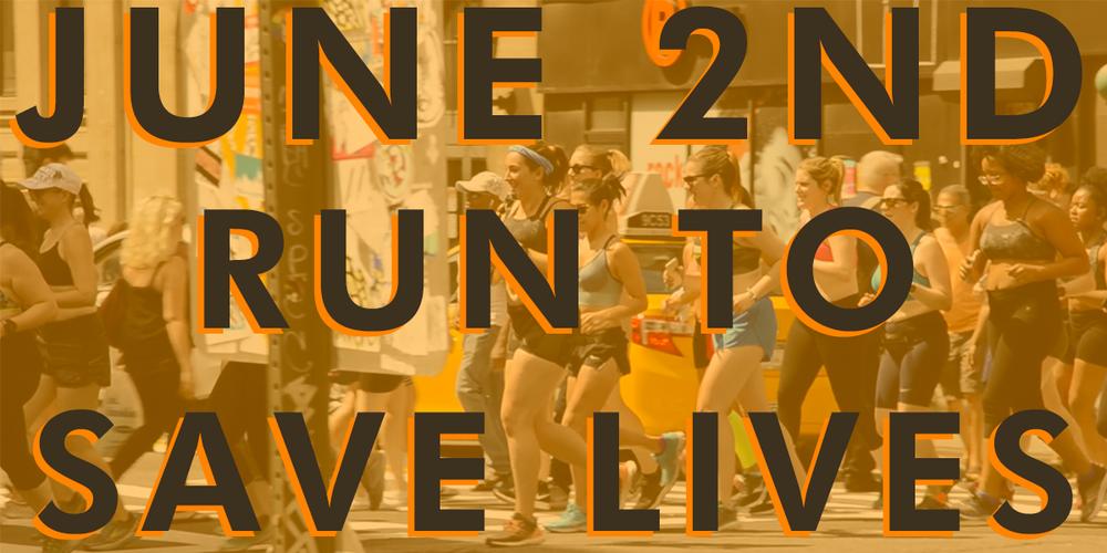 JUNE 2ND FACEBOOK Run to save lives everytown gun sense.png