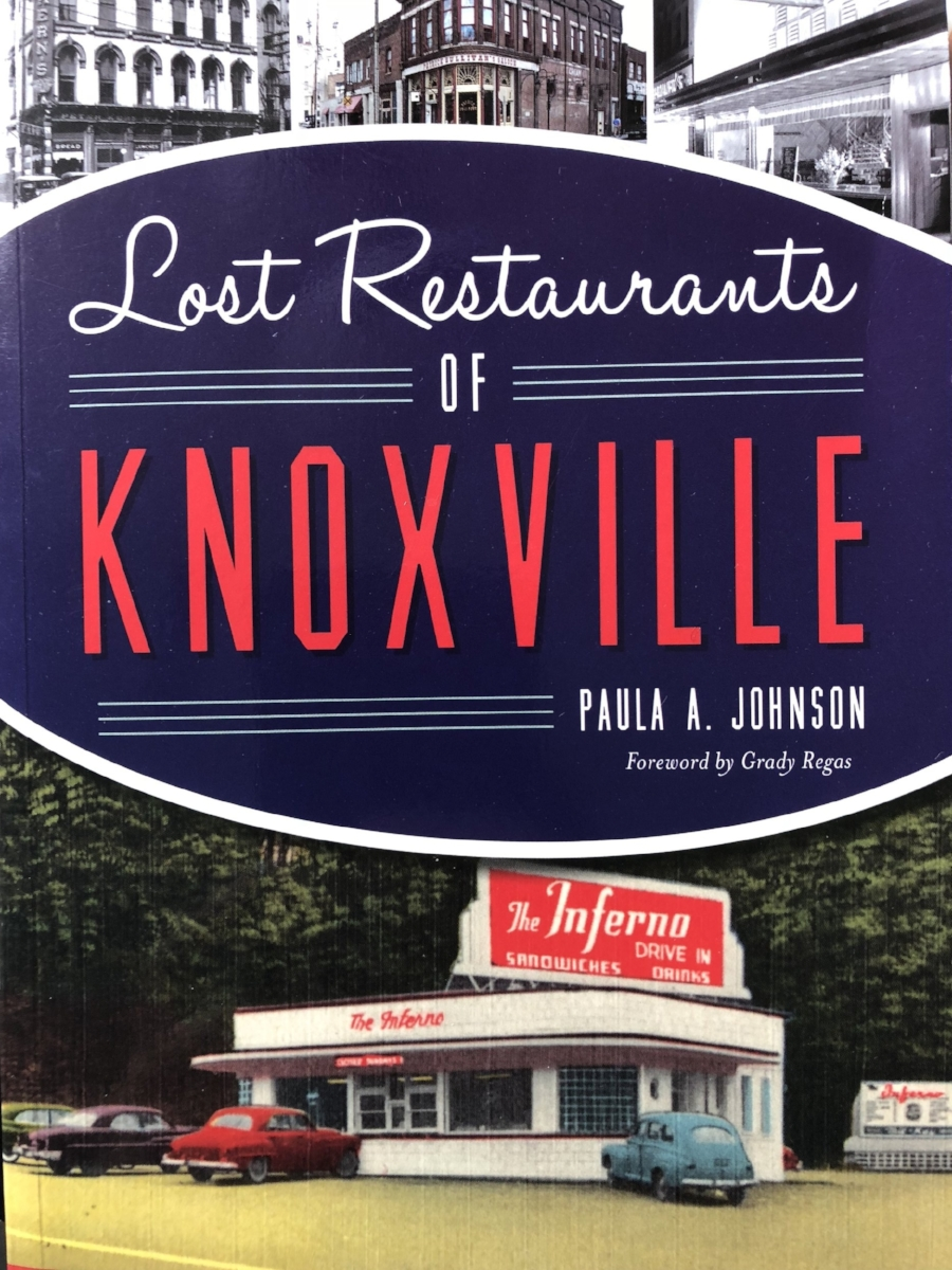 Lost Restaurants Of Knoxville The Book With Author Paula