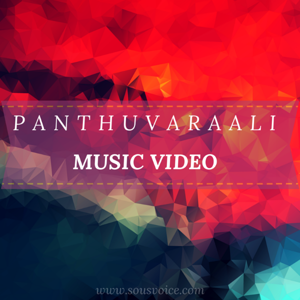 Panthuvaraali Music Video Sou's Voice