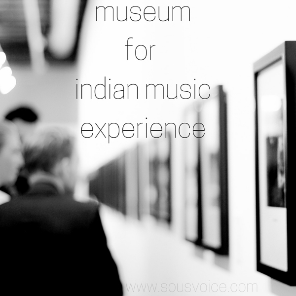 center for indian music experience museum sou's voice