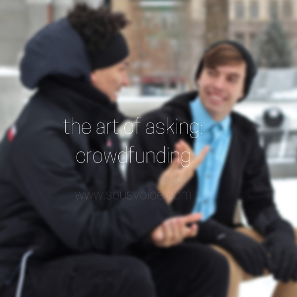 the art of asking crowdfunding sou's voice