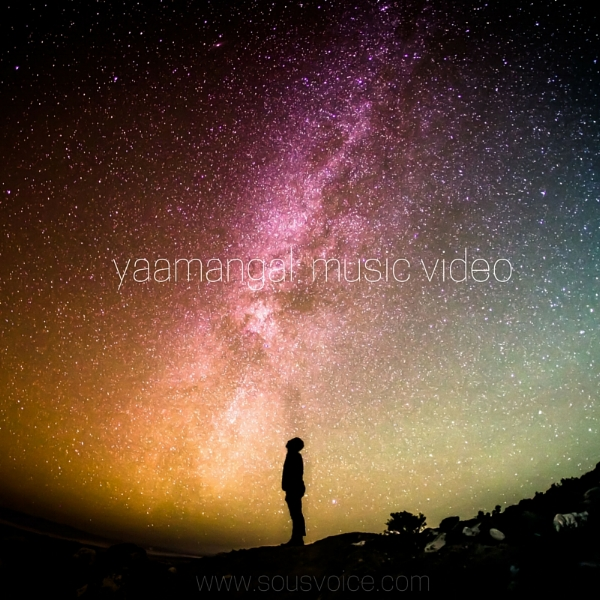 yaamangal music video sou's voice