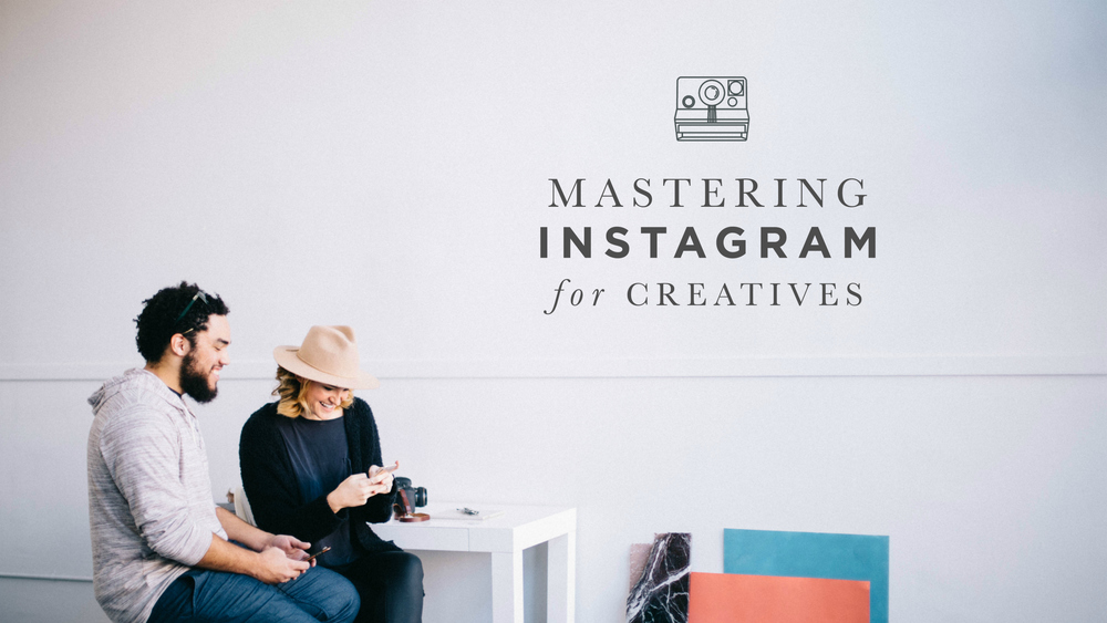 Mastering Instagram for Creatives | editorscourse.com | Created by the Founder of Cottage Hill Magazine | 'Double Your Instagram Following'