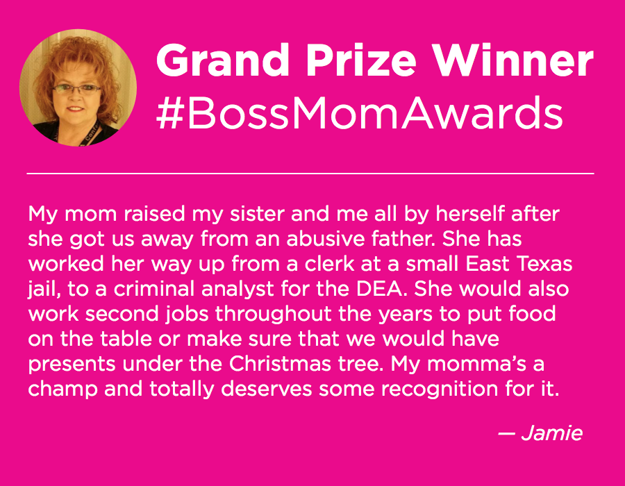 Jamie nominated her mom, Donna, for being an amazing an inspiring presence in her life through adversity.