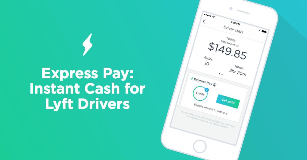 Express Pay: Instant Cash for Lyft Drivers — Lyft Blog