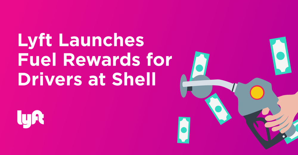 lyft launches fuel rewards for drivers at shell lyft blog. Black Bedroom Furniture Sets. Home Design Ideas