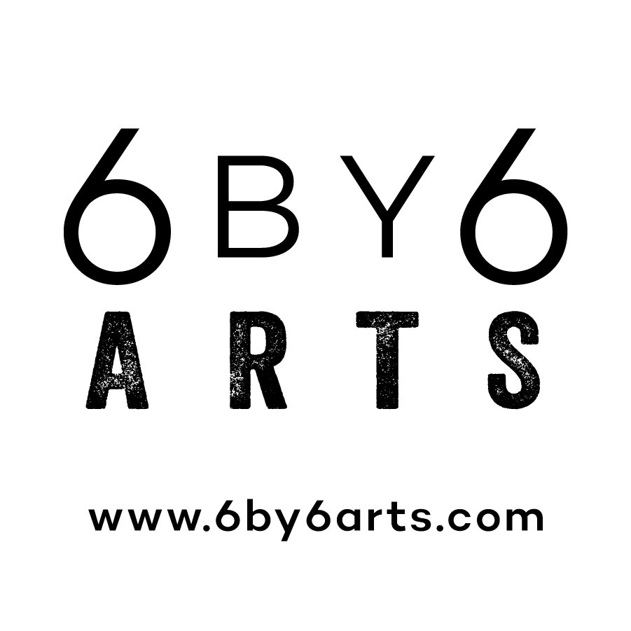 6 by 6 Arts
