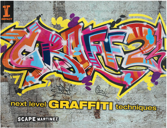 """GRAFF2: Next Level Graffiti Techniques"", by Scape Martinez"