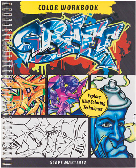"""GRAFF: Color Workbook by Scape Martinez"