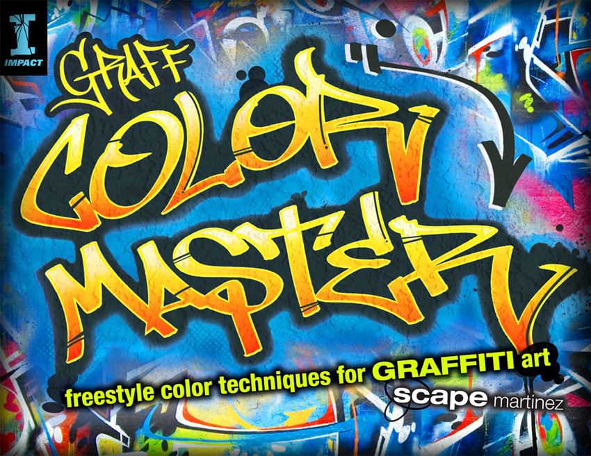 """COLORMASTER; Freestyle Color Techniques for Graffiti Art"""