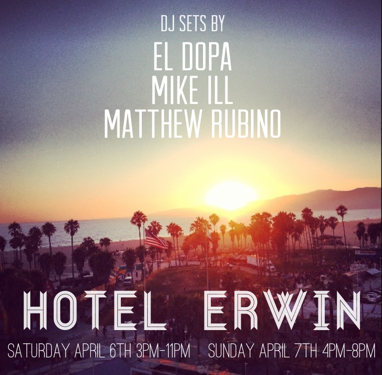 Opening Weekend for the 2013 Season at Hotel Erwin's Rooftop Lounge HIGH   1697 Pacific Ave  Venice, CA 90291