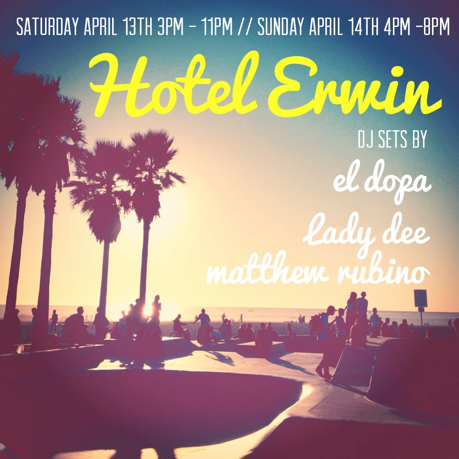 For those of us not headed to Coachella this weekend…Beach Vibes    Hotel Erwin   1697 Pacific Ave  Venice, CA 90291