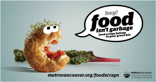 Organics ban advertisement. Credit: metrovancouver.org/foodscraps