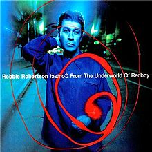 220px-Contact_From_The_Underworld_Of_Redboy_Robbie_Robertson.jpg