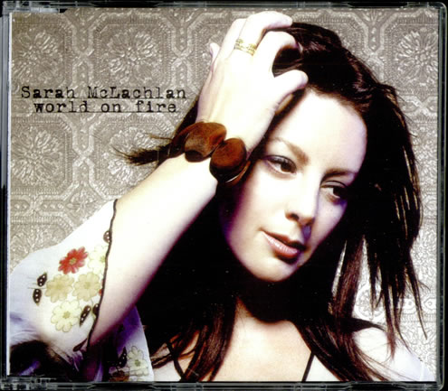Sarah+McLachlan+-+World+On+Fire+-+5%22+CD+SINGLE-499920.jpg