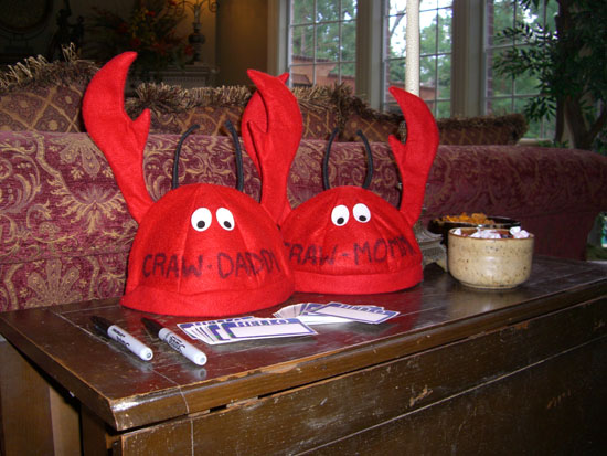 "Our nephew brought Greg and I special hats this year. He labeled them ""Craw-Daddy"" and ""Craw-Momma."" LOL!"