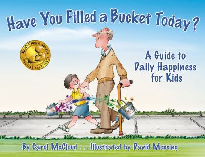 Purchase Have You Filled a Bucket Today? by McCloud & Messing