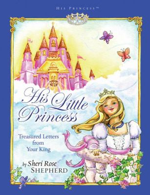 Purchase His Little Princess by Sheri Rose Shepherd & Lisa Marie Browning
