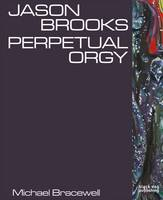 'Perpetual Orgy' can be pre ordered at Foyles or bought at the Marlborough on the opening night (2nd June)