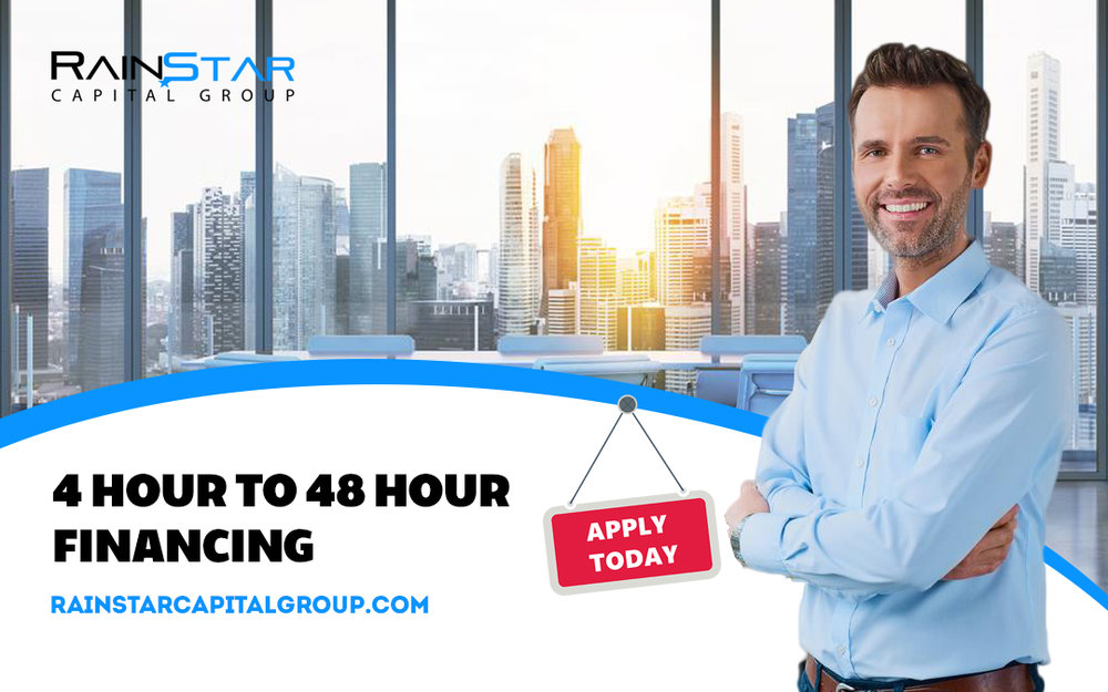 4 Hour to 48 Hour Financing