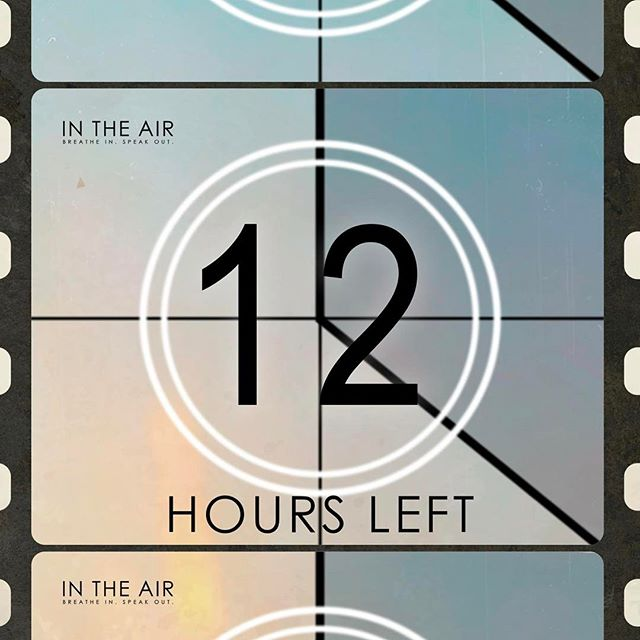 We're beginning our FINAL COUNTDOWN for In The Air! We only have TWELVE HOURS left until our Kickstarter campaign is closed and we are 99% funded. Please donate and share! Link in bio!