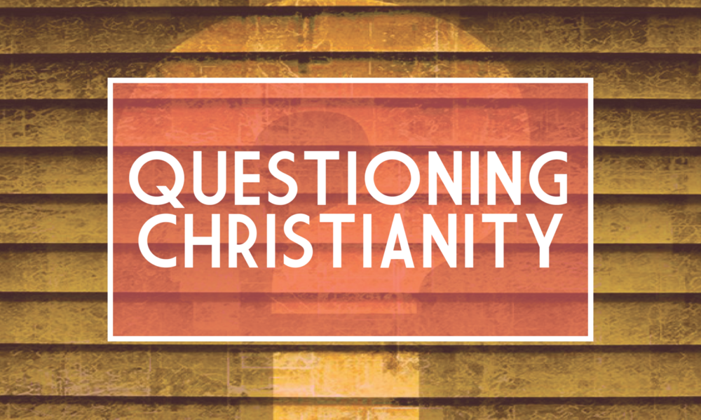 questioningchristianity.png