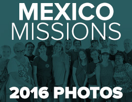 Mexico Mission photos 2016