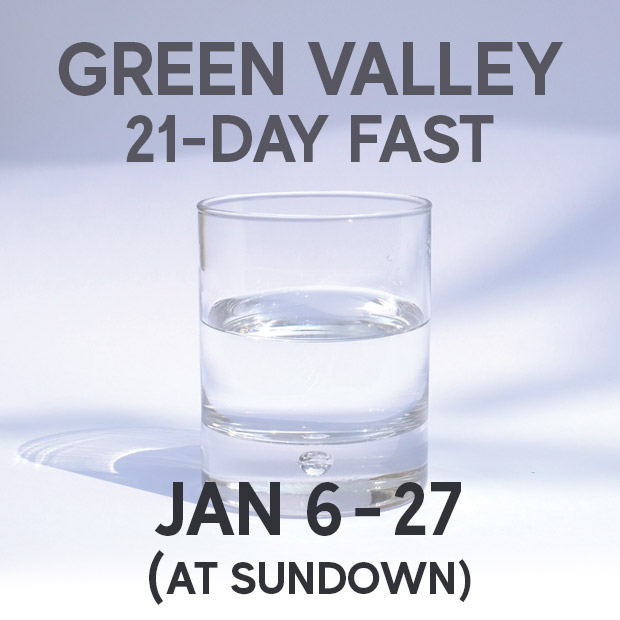 GVCC 21-Day Fast Overview | Green Valley Community Church