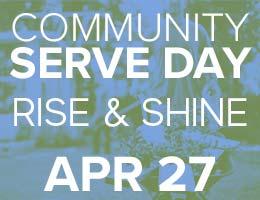 Community Serve Day Rise & Shine