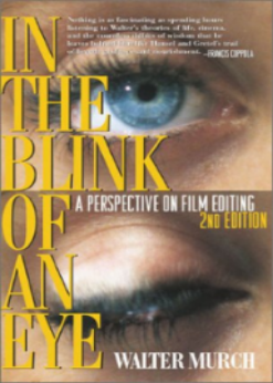 """In the Blink of an Eye"" - Walter Murch"