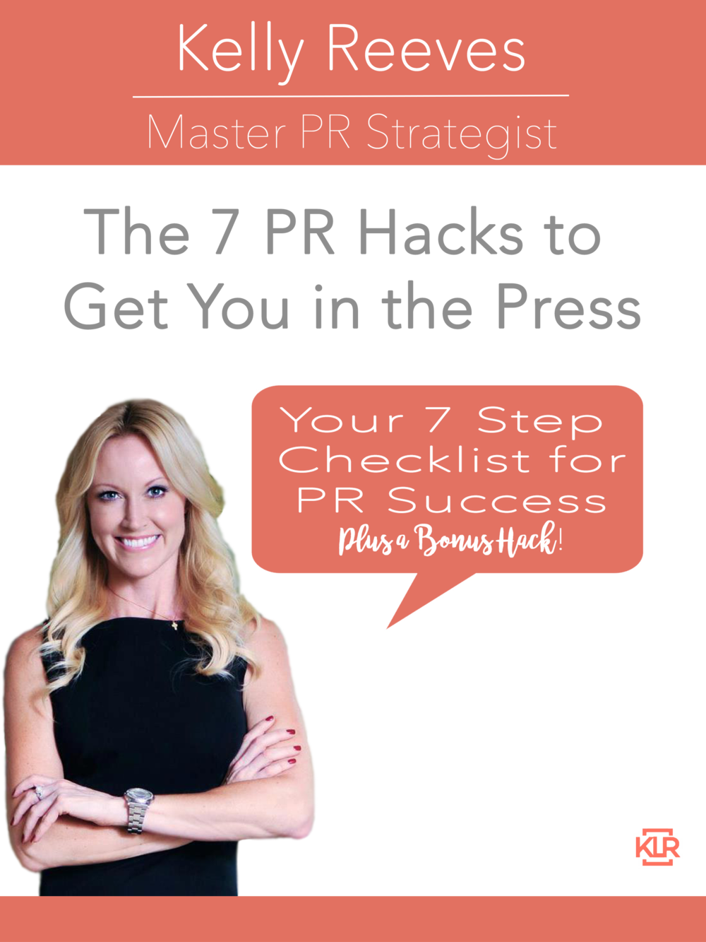 Want my free pr checklist? - Click here to download 'The 7 PR Hacks to Get You in the Press'
