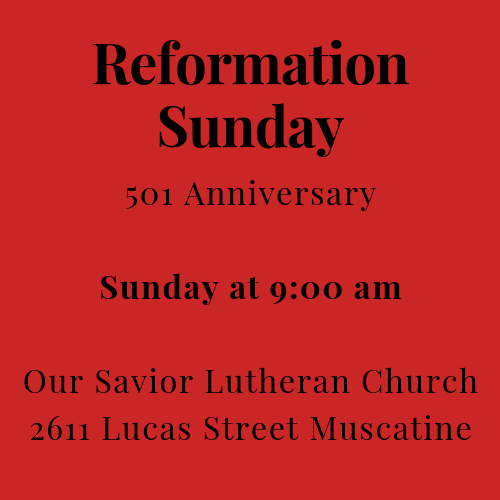 Reformation Sunday on October 28 at 9:00 am