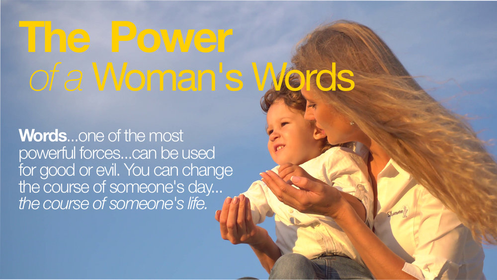 the power of a woman's words.jpg