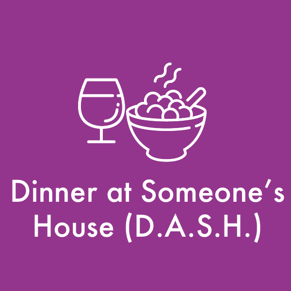 Parents and children of all ages meet in someone's home for dinner, last Sunday of the month, 5:00pm.