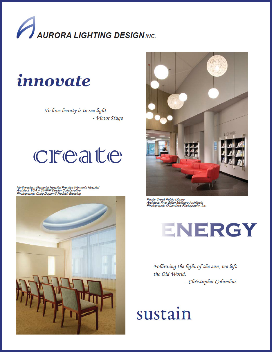 Learn about Aurora Lighting Design, Inc. Click here to view brochure