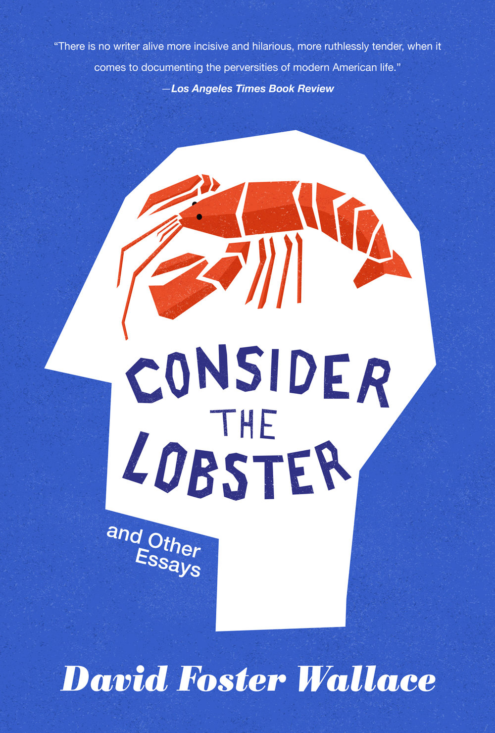"Mock cover for David Foster Wallace's ""Consider the Lobster"""